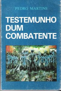TESTEMUNHOS DE UM COMBATENTE-1a. Edição